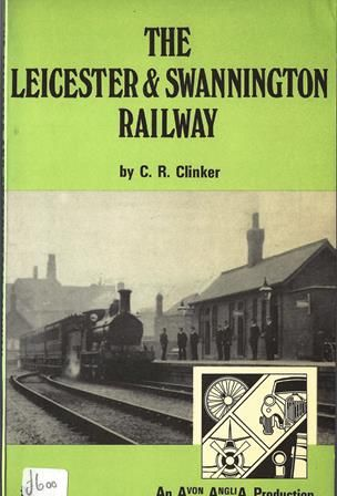 The Leicester & Swannington Railway