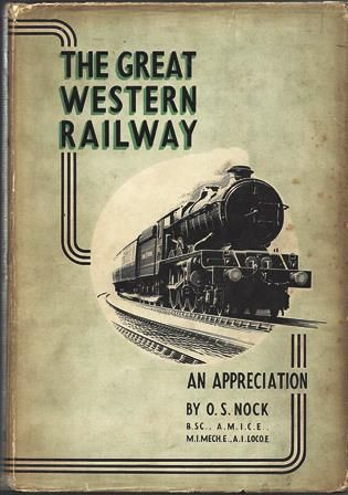The Great Western - An Appreciation