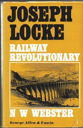 Joseph Locke - Railway Revolutionary