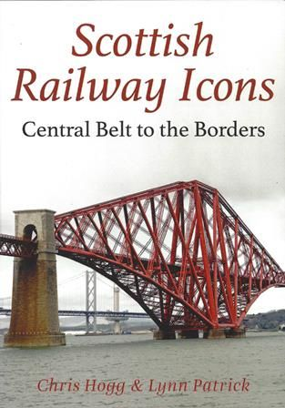 Scottish Railway Icons - Central Belt To The Borders