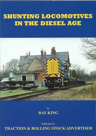 Shunting Locomotives In The Diesel Age