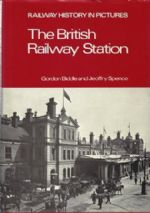 Railway History In Pictures - The British Railway Station