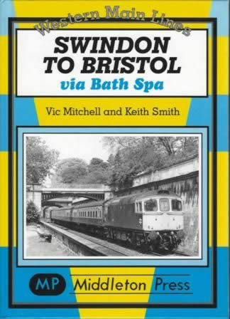 Western Main Lines Swindon To Bristol, Via Bath Spa