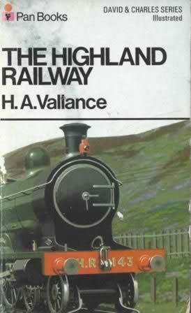 The Highland Railway, From The David & Charles Series