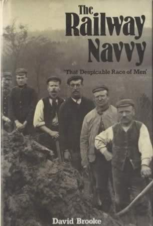 The Railway Navvy: 'That Despicable Race Of Men'