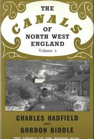 The Canals Of North West England: Volume 2 - The Canals Of The British Isles
