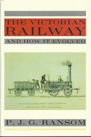 The Victorian Railway And How It Evolved