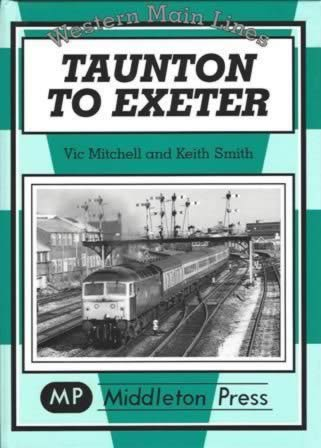 Western Main Lines Taunton To Exeter