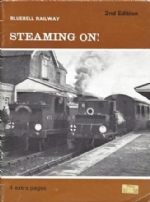 Bluebell Railway: Steaming On! - 2nd Edition