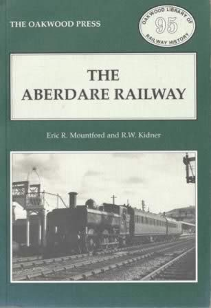 The Aberdare Railway - OL95