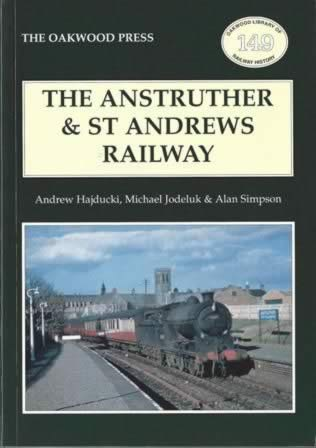 The Anstruther & St Andrews Railway - OL149