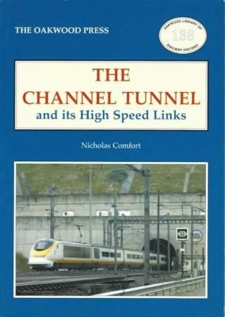 The Channel Tunnel And Its High Speed Links - OL138