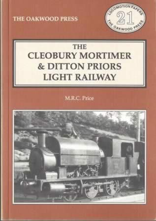 The Cleobury Mortimer & Ditton Priors Light Railway - LP21