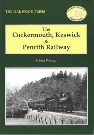 The Cockermouth, Keswick & Penrith Railway - OL113