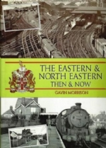 The Eastern & North Eastern Then & Now