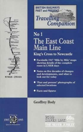 British Railways Past and Present Travelling Companion: No 1 - The East Coast Main Line
