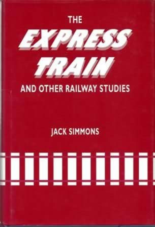 The Express Train And Other Railway Studies