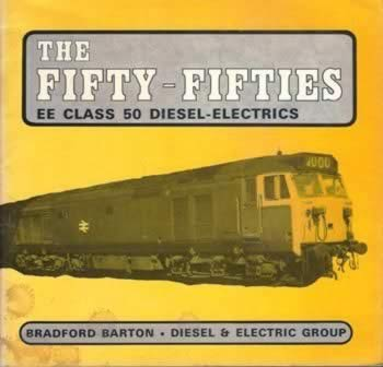 The Fifty-Fifties EE Class 50 Diesel Electrics