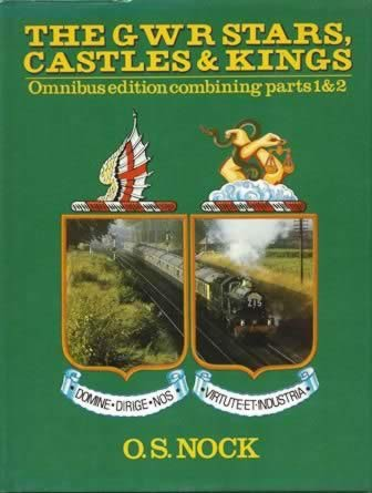 The GWR Stars, Castles & Kings - Omnibus Edition Combining Parts 1 & 2