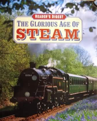 The Glorious Age Of Steam