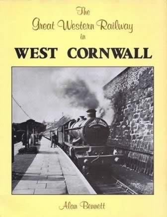 The Great Western Railway In West Cornwall