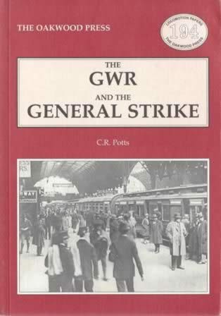 The GWR And The General Strike - LP194
