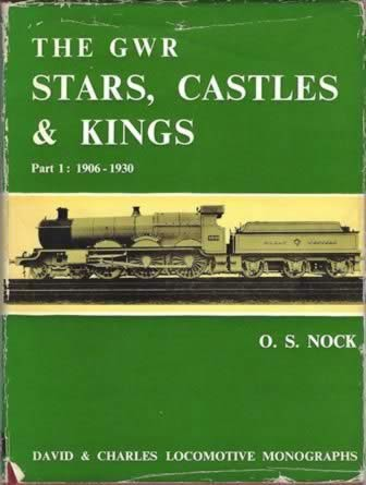 The GWR Stars, Castles & Kings Part 1: 1906-1930