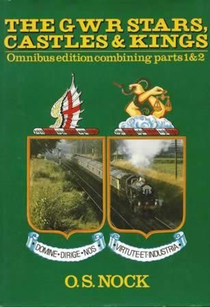 The GWR Stars, Castles & Kings Omnibus Combining Part 1 & 2