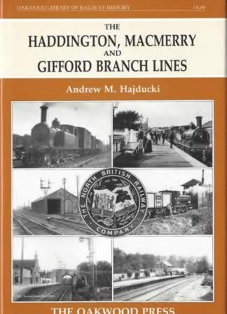 The Haddington, Macmerry And Gifford Branch Lines - OL90