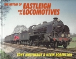 The Heyday Of Eastleigh And Its Locomotives