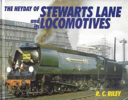 The Heyday Of Stewarts Lane And Its Locomotives