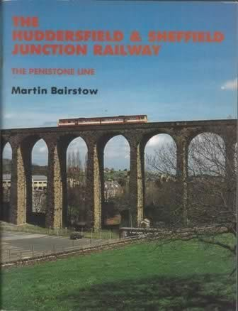 The Huddersfield & Sheffield Junction Railway; The Penistone