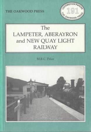 The Lampeter, Aberayron And New Quay Light Railway - LP191