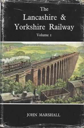 Then & Now: The Lancashire & Yorkshire Railway