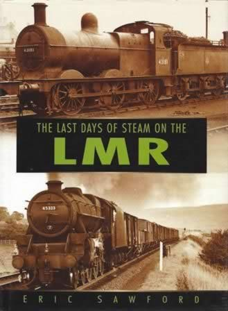 The Last Days Of Steam On The LMR