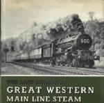 The Last Decade Of Great Western