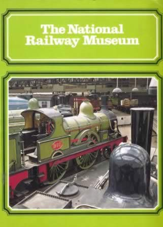 The National Railway Museum Guide