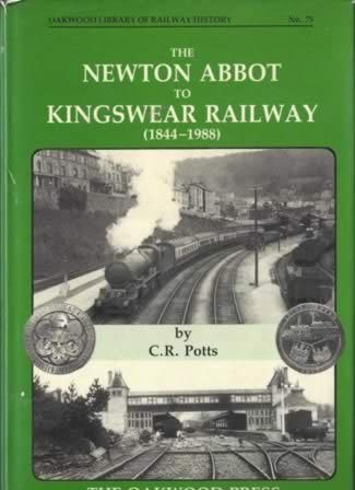 The Newton Abbot To Kingswear Railway (1844-1988) - OL75