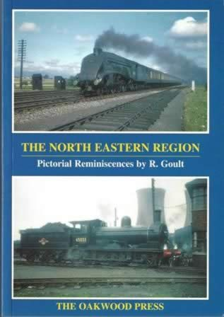 The North Eastern Region: Pictoral Reminiscences By R Goult - PS5