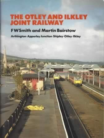The Otley & Ilkley Joint Railway
