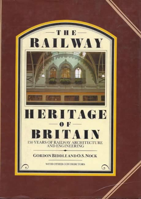 The Railway Heritage Of Britain