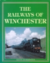 The Railways of Winchester