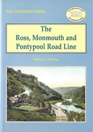 The Ross, Monmouth And Pontypool Road Line - LP220