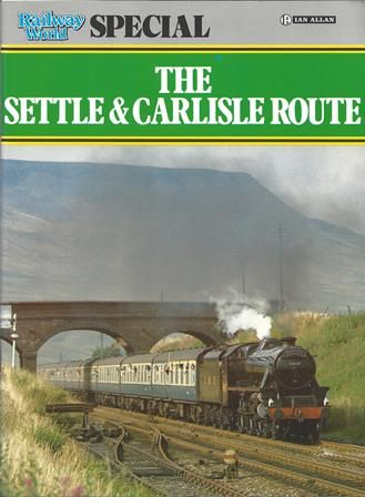 The Settle & Carlisle Route (P/B)