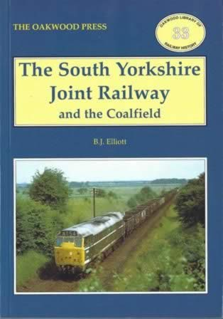 The South Yorkshire Joint Railway And The Coalfield - OL33