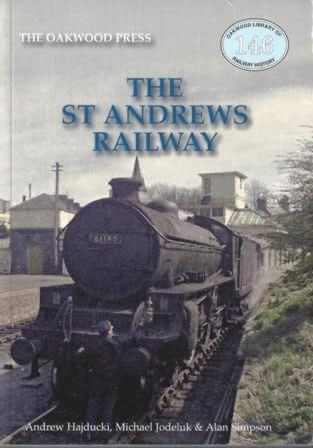 The St Andrews Railway - OL146