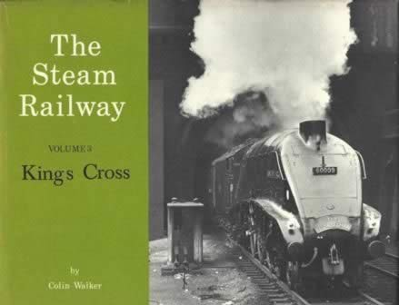 The Steam Railway: Volume 3 - King's Cross