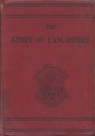 The Story Of Lancashire