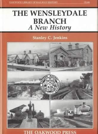 The Wensleydale Branch: A New History - OL86