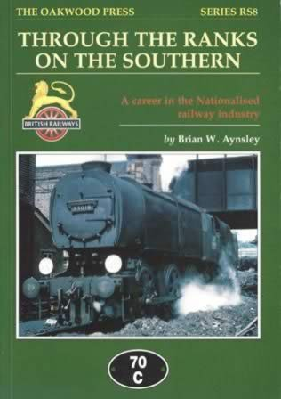Through The Ranks On The Southern: A Career In The Nationalised Railway Industry - RS8